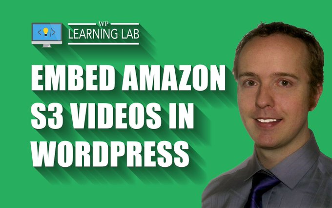 How to Embed an Amazon S3 Video in WordPress