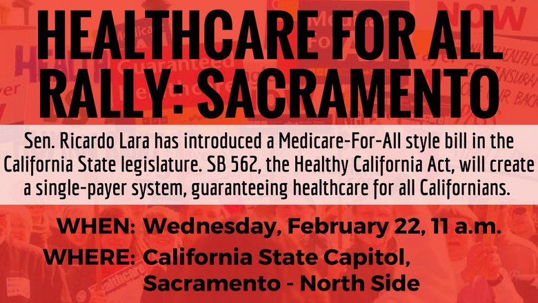 Health Care for All Californians Rally - Sacramento @ North Grounds of the Capitol | Sacramento | California | United States