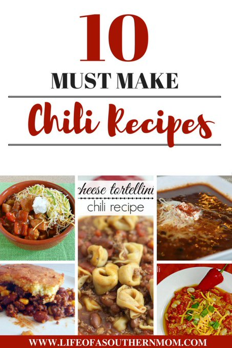 10 Must Make Chili Recipes — Life of a Southern Mom
