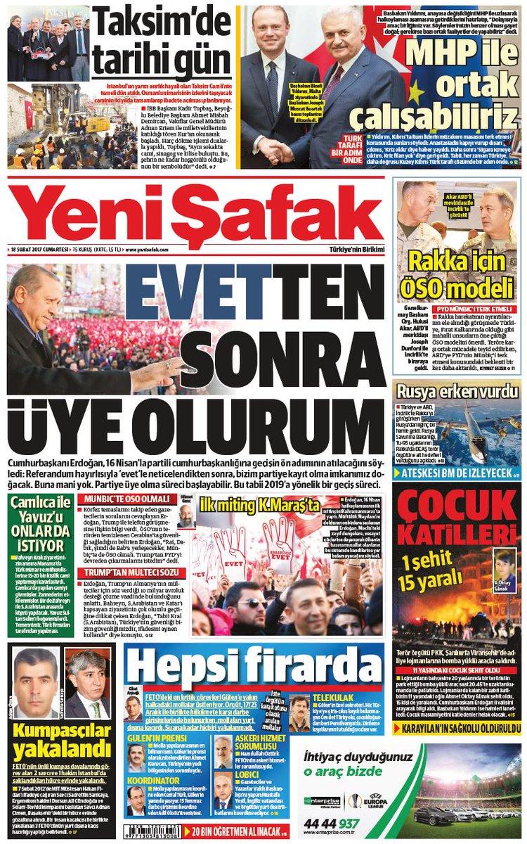 #YeniŞafakManşet Gazetemizin 18.02.2017 tarihli birinci sayfası: EVET'...