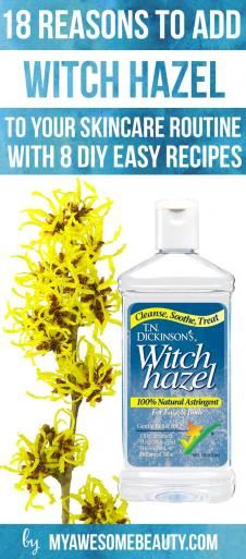 18 awesome uses for witch hazel on face, skin