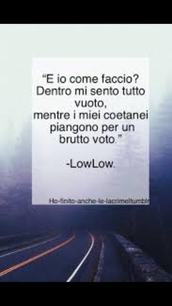 Frasi Mostro Lowlow On Twitter Vero