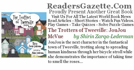 The Trotters of Tweeville: JouJou McVue .@mayortweeville #Kidlit #YA  http:// readersgazette.com/world/moreinfo /B015HDQPX0/ &nbsp; …  JouJou is the next character in #novels 9<br>http://pic.twitter.com/2uRP033vUz