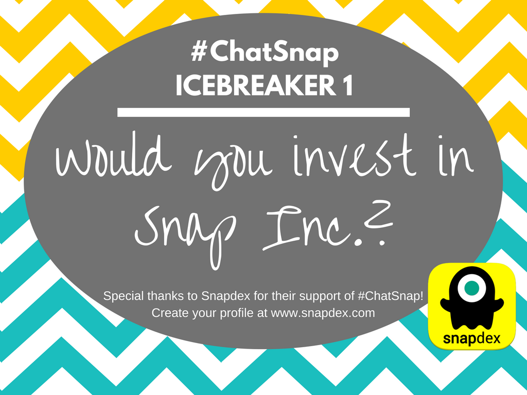 ICEBREAKER1: Today's #ChatSnap is all about Snap's IPO filing, positive and negative points. Would you invest in Snap? Why/why not? @Snapdex https://t.co/t1FsIlixSd