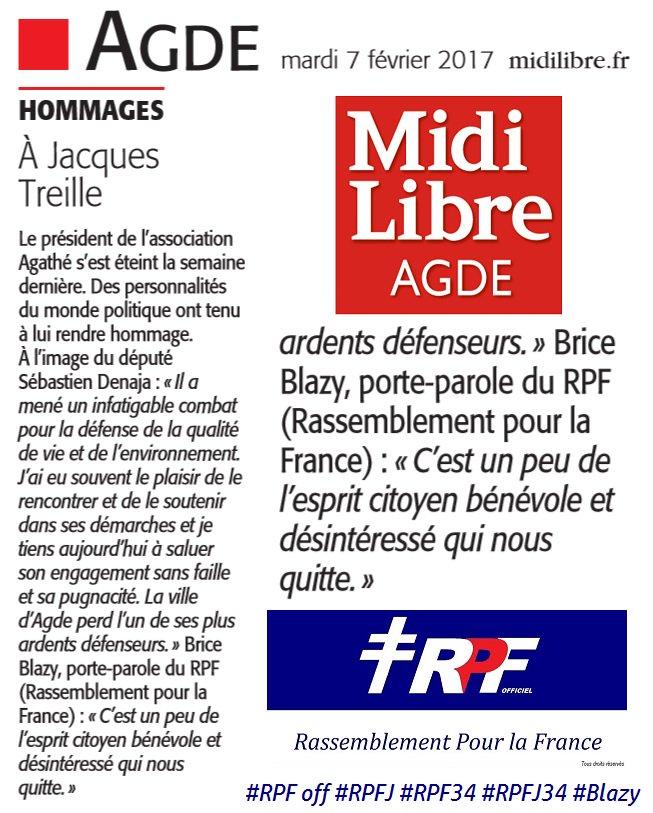 Dans le #MidiLibre #Agde ( #MLAgde) du 07/02/17 : l&#39; #hommage rendu à Jacques TREILLE par @RPF_officiel / #RPF34 et par @BriceBlazy #Herault<br>http://pic.twitter.com/MTNqQq6K4f