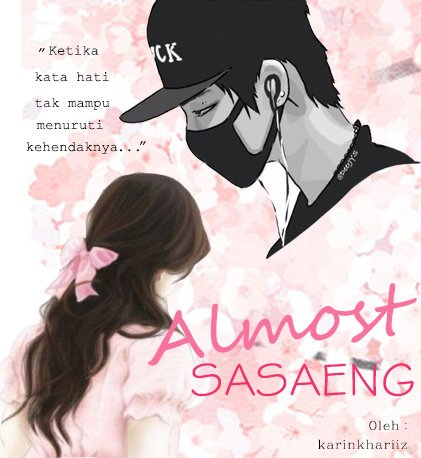 Almost Sasaeng