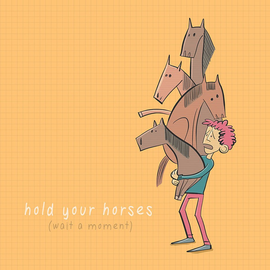 Hold your horses! (Wait a moment) #englishidioms #learnenglish #englishlessons #english<br>http://pic.twitter.com/RfrZsfTTXK