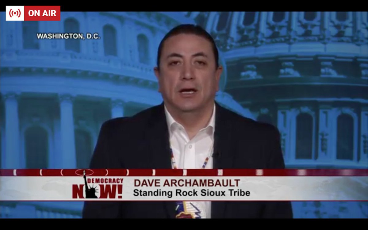 Standing Rock Sioux Tribe Chair Dave Archambault: 'I just canceled my meeting with the White House… They're obviously not willing to listen'