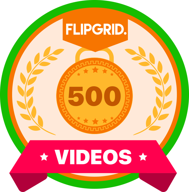 I just earned a new @flipgrid badge: 500 response videos! I'm a champion of student voice. #FlipgridFever