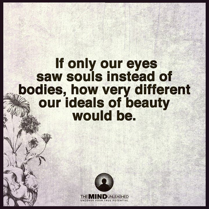 If only our eyes saw souls instead of bodies.- #quote https://t.co/PVPhCpUynm https://t.co/wOsdPeDBBC via @gary_hensel .