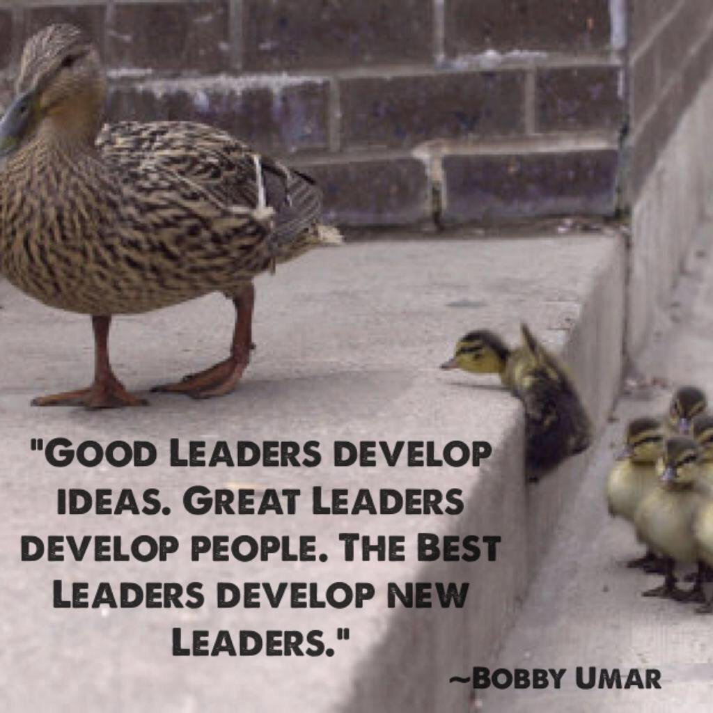 "Good Leadership Quotes Bobby Umar On Twitter """"good Leaders Develop Ideasgreat Leaders"