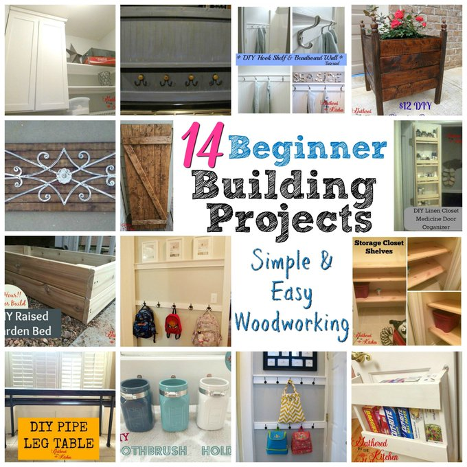 14 Beginner Building Projects
