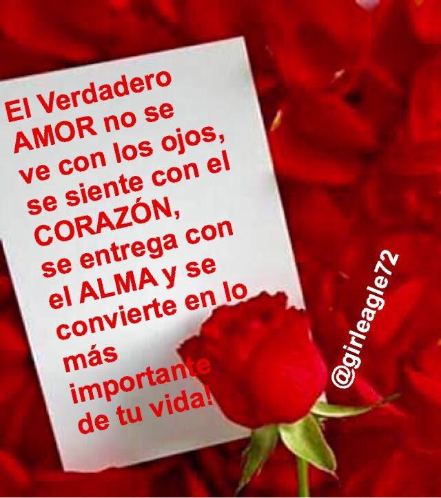 Eva Rodriguez On Twitter El Verdadero Amor No Se Ve Con Los Ojos Se Siente Con El Corazón Se Entrega Con El Alma Y Se Convierte En Lo Más Importante De Tu