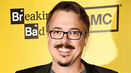 "Happy birthday to Vince Gilligan! The man who gave us TV\s immortal ""Breaking Bad\"" is 50 today!"