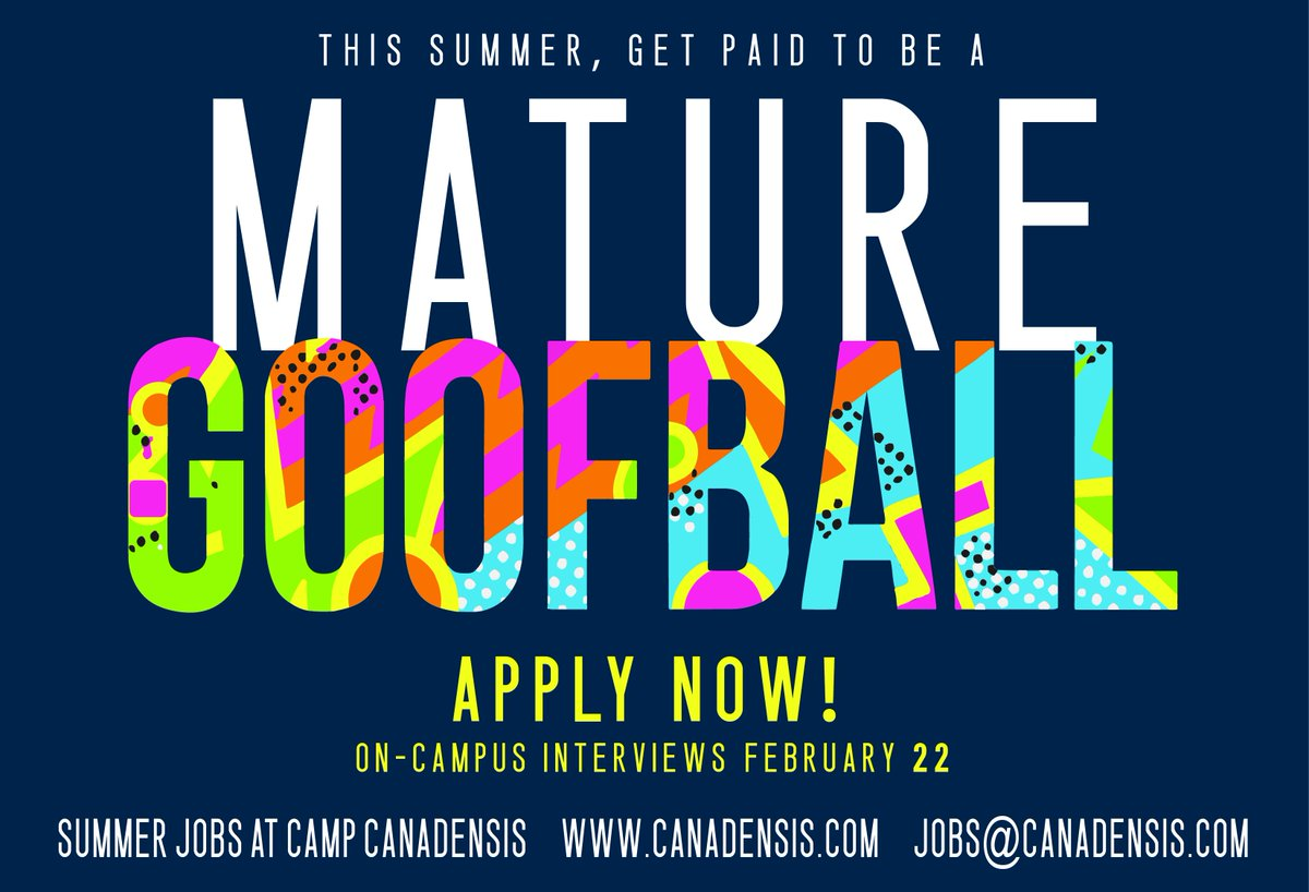 Looking for a summer job? Interview with Camp Canadensis on Wednesday,  2/22! Interviews will be on campus! Apply at www.canadensis.com/