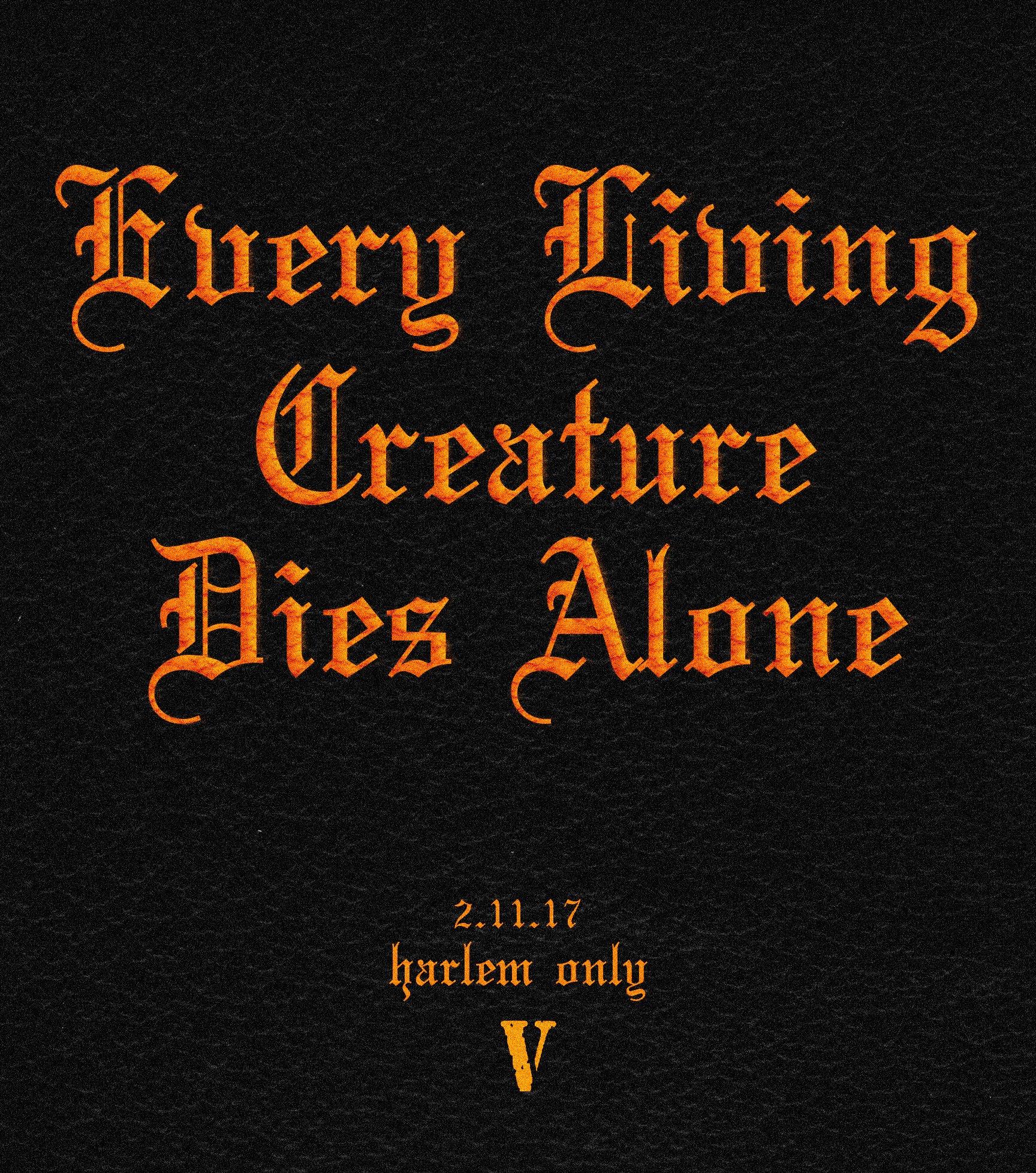 "Sloth x Sean on Twitter: ""2.11.17 'Every Living Creature Dies Alone' • HARLEM ONLY• //.VLONE X NIKE @TOASTOTHEGOD @VLONE @nikestore… """