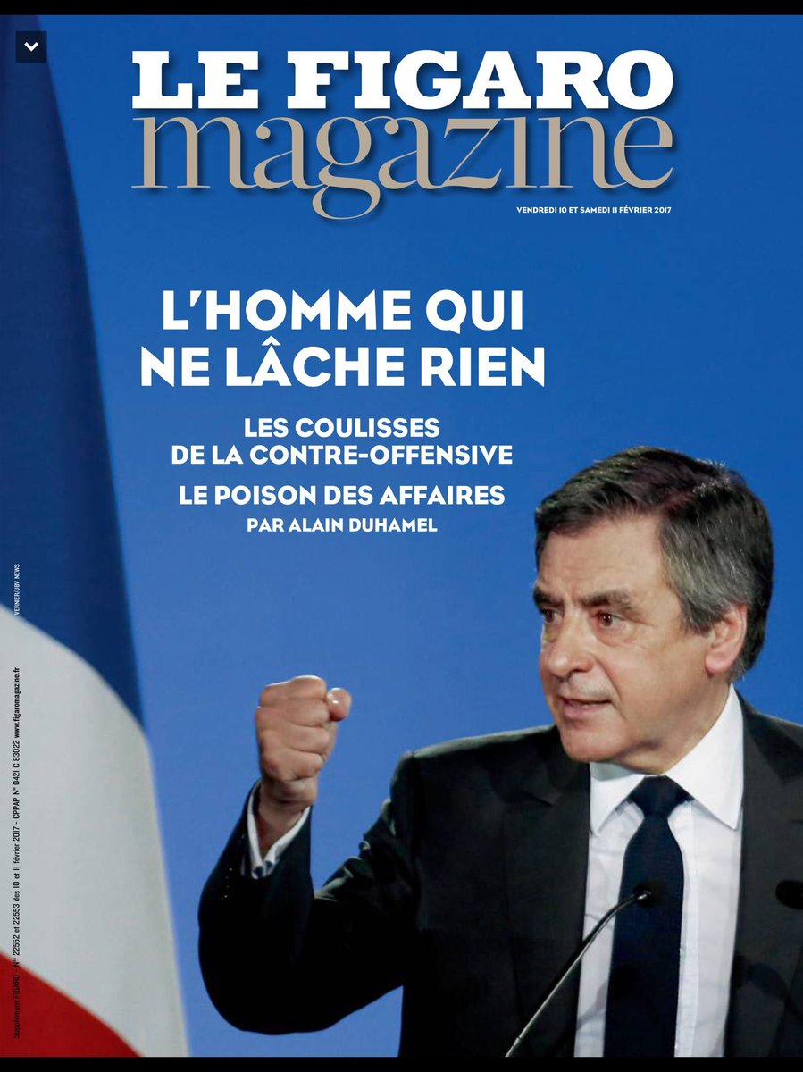 A la #Une du @Le_Figaro magazine cette semaine  @FrancoisFillon : l&#39;homme qui ne lâche rien ! #Presidentielle2017 #Fillon<br>http://pic.twitter.com/ORLJcUNIFC