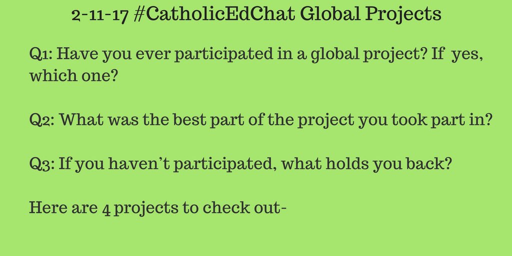 Today's questions for #CatholicEdChat join in to find out the 4 global projects we will be talking about! https://t.co/7VutMzx2Zp