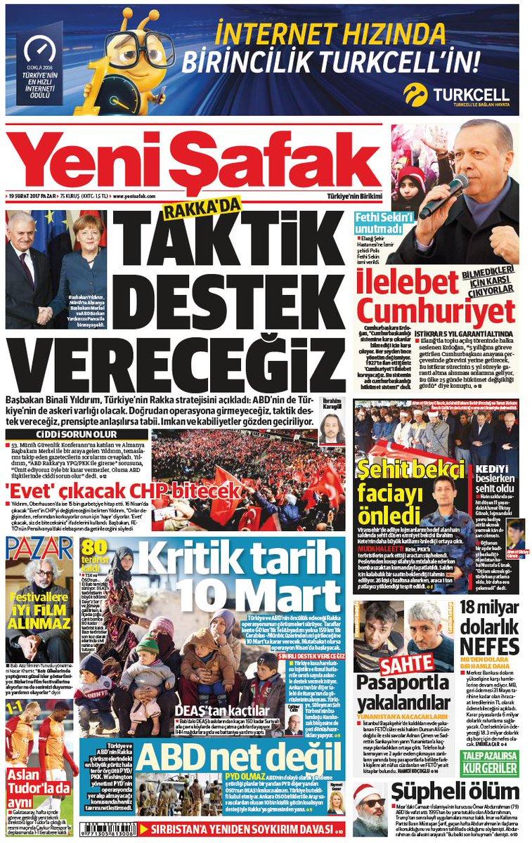 #YeniŞafakManşet Gazetemizin 19.02.2017 tarihli birinci sayfası: TAKTİ...