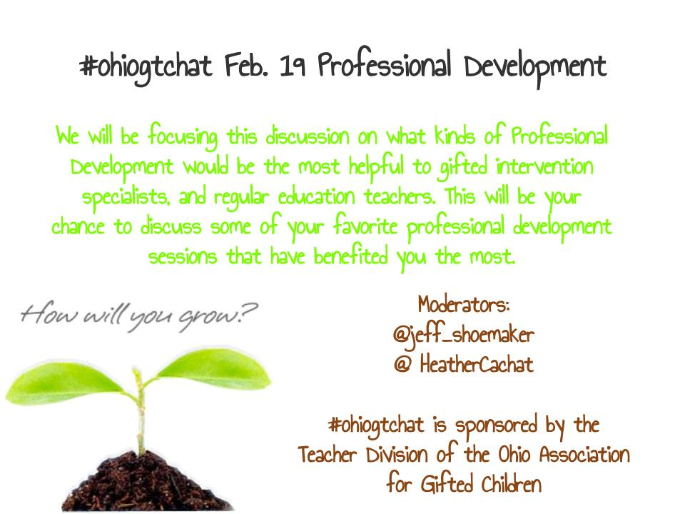 Thumbnail for #ohiogtchat Feb 19: Conference Theme From the OAGC Teacher Academy: Professional Development
