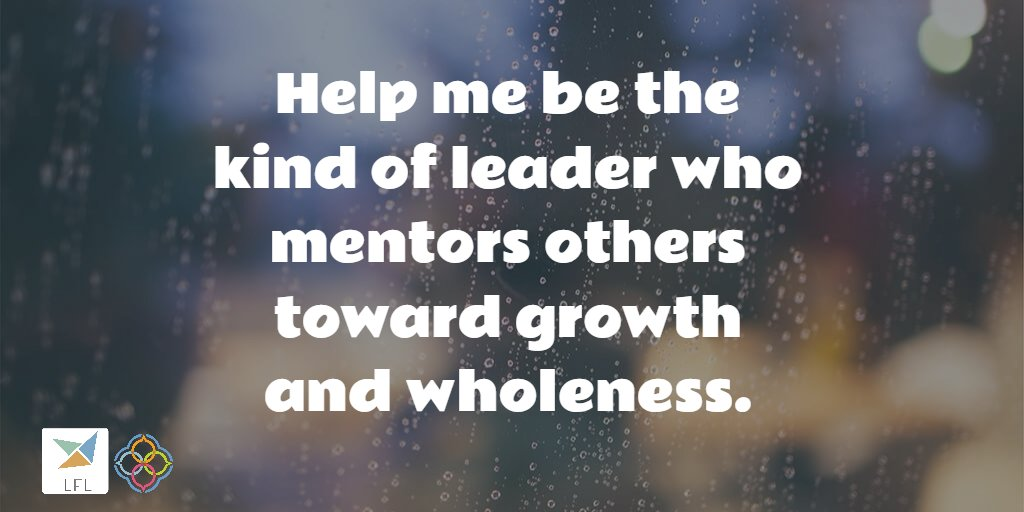 Help me be the kind of leader who mentors others toward growth and wholeness. @maxdepreecenter https://t.co/atLlmhfuMg