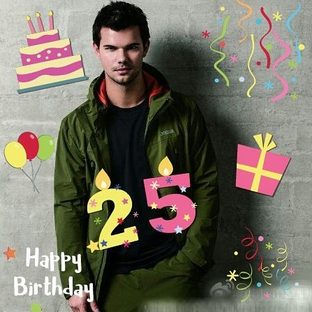 Happy Birthday Taylor Lautner