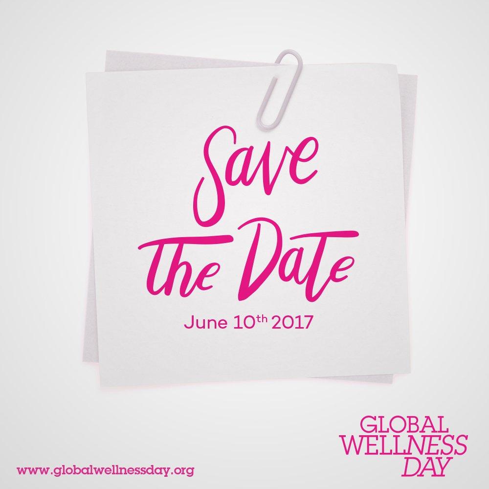 GlobalWellnessDay  GWD2017  savethedate  celebrationevent  june10th pic.twitter.com ieFVS6mPa7 7c4ada74b07e