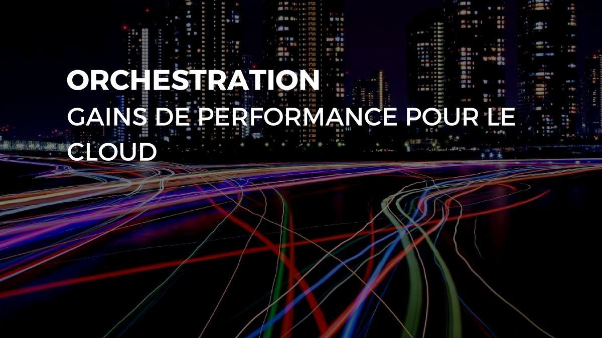 [#Cloud &amp; System] #Orchestration  gains de performance  pour le Cloud   http:// bit.ly/2glcKlB  &nbsp;   #IT #SI<br>http://pic.twitter.com/uYwTAPnK72