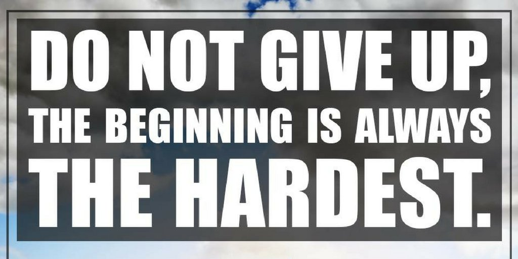Zig Ziglar On Twitter Do Not Give Up The Beginning Is Always The