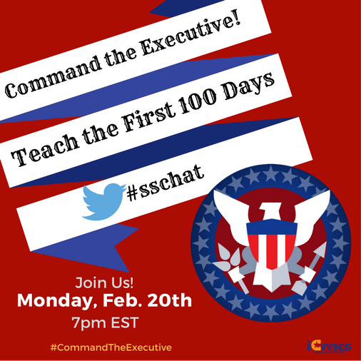 "Join us next week for #sschat: ""Teaching The First 100 Days in Office"", 7pm EST. Chat Qs: https://t.co/4arCoVB5wL #CommandTheExecutive https://t.co/lsH1EZWvfx"
