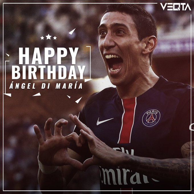 Wishing a very Happy Birthday to & player Ángel Di María!