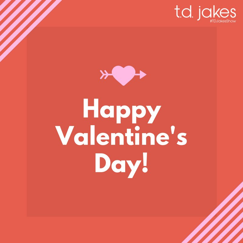 TD Jakes Show On Twitter Today Is Not Just For Couples It Is To Stunning T D Love