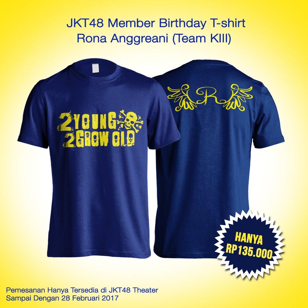 Desain t shirt jkt48 - Jkt48 On Twitter Info Birthday T Shirt Member Untuk Bulan Maret Sudah Bisa Dipesan Di Booth Official Merchandise Jkt48 Di Theater Jkt48