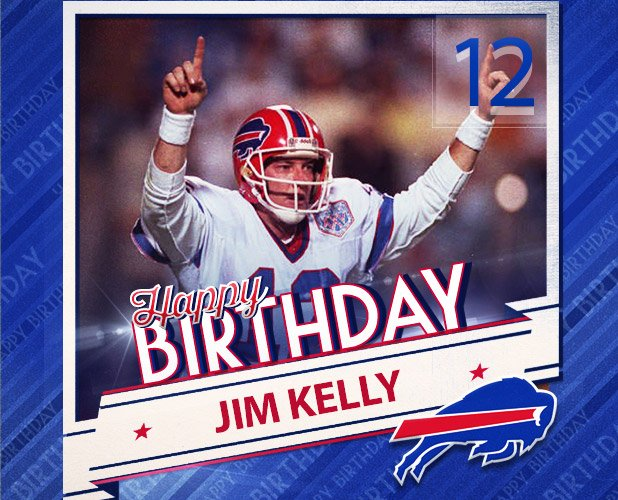Wishing one of our greatest the greatest of birthdays.  HAPPY BIRTHDAY, JIM KELLY!