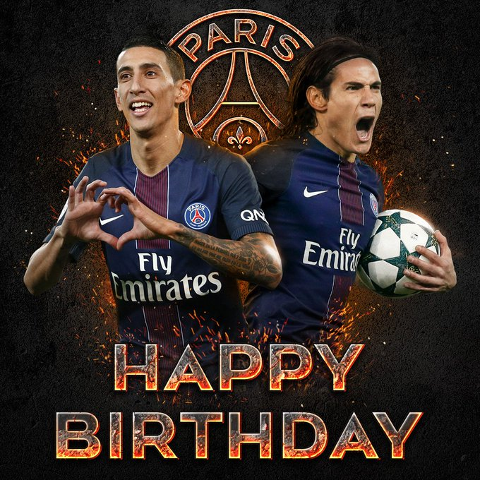 Happy Birthday Angel Di Maria & Edinson Cavani.