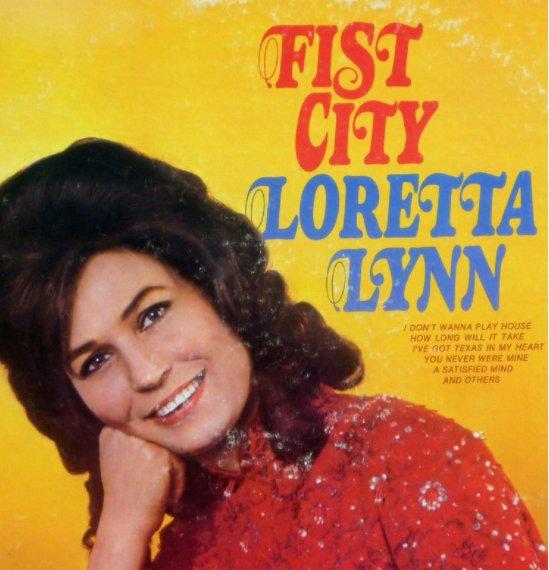 Loretta Lynn - Fist City