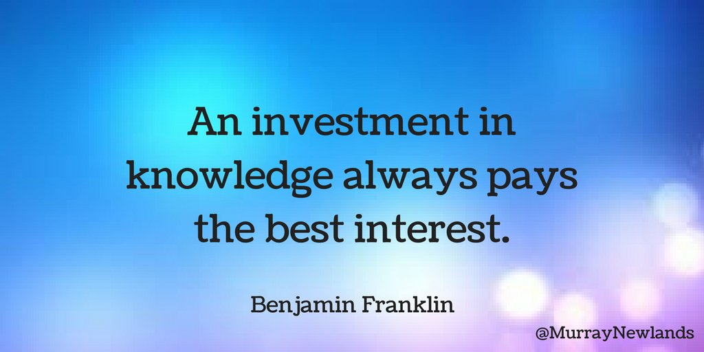 An investment in knowledge always pays the best interest -- Benjamin F...