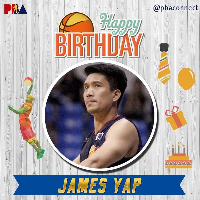 Happy Birthday  Babe James  Yap!  Stay handsome and 3point shooter