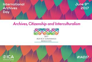 Friday 9 June celebrate #IAD17 on the theme of #ALAICAMexico2017 conference #Archives #Citizenship #Interculturalism https://t.co/ERvsNYIzzm https://t.co/L3iwyGbvG5