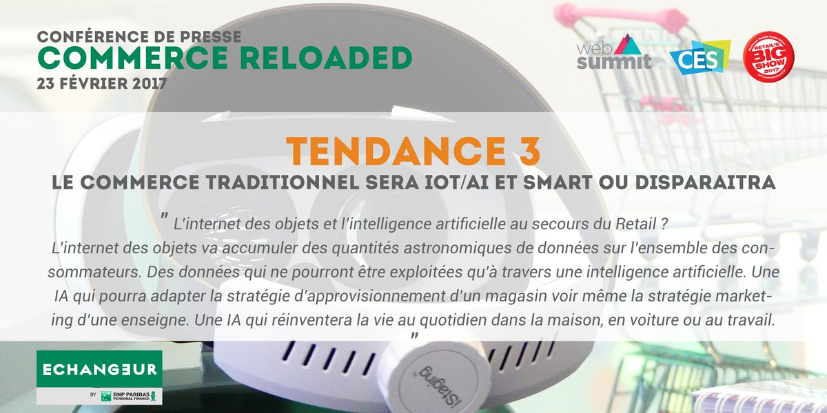 [TENDANCE] Le #commerce  traditionnel sera #IOT #AI &amp; #smart ou   http:// bit.ly/CPCR7  &nbsp;   #CommerceReloaded #WebSummit #CES2017 #nrf17<br>http://pic.twitter.com/hOI8lb1ugi