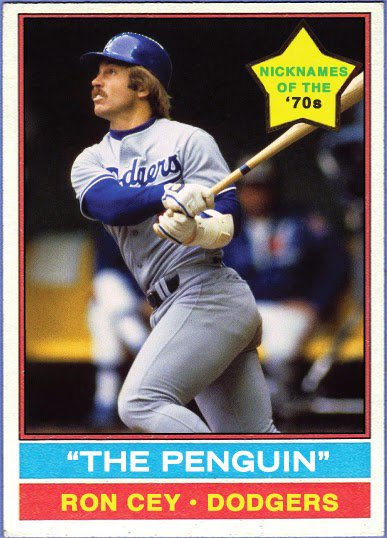 "Happy 69th Birthday to the ""Penguin\"", Ron Cey!!!"