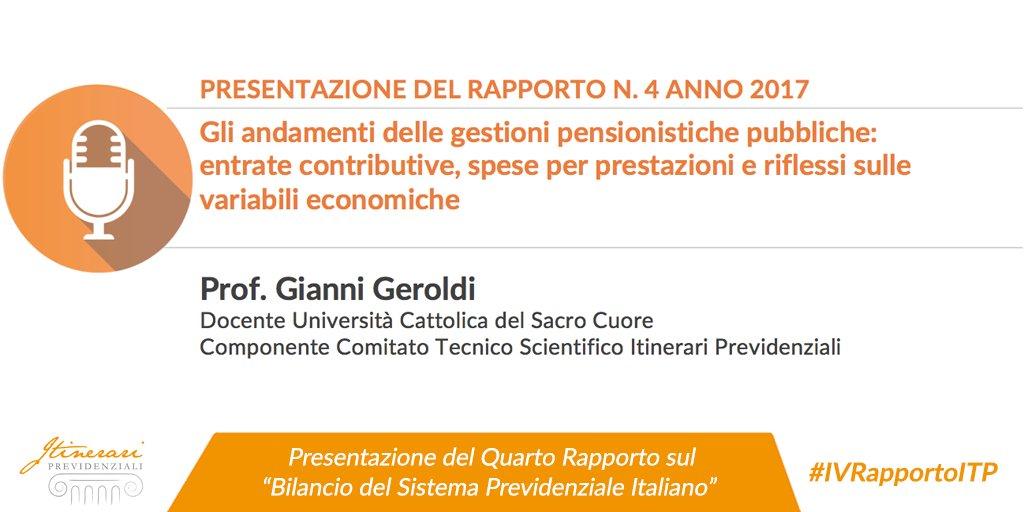 Gli andamenti delle gestioni pensionistiche pubbliche: i dati del #IVRapportoITP al centro dell'analisi del Prof. #GianniGeroldi