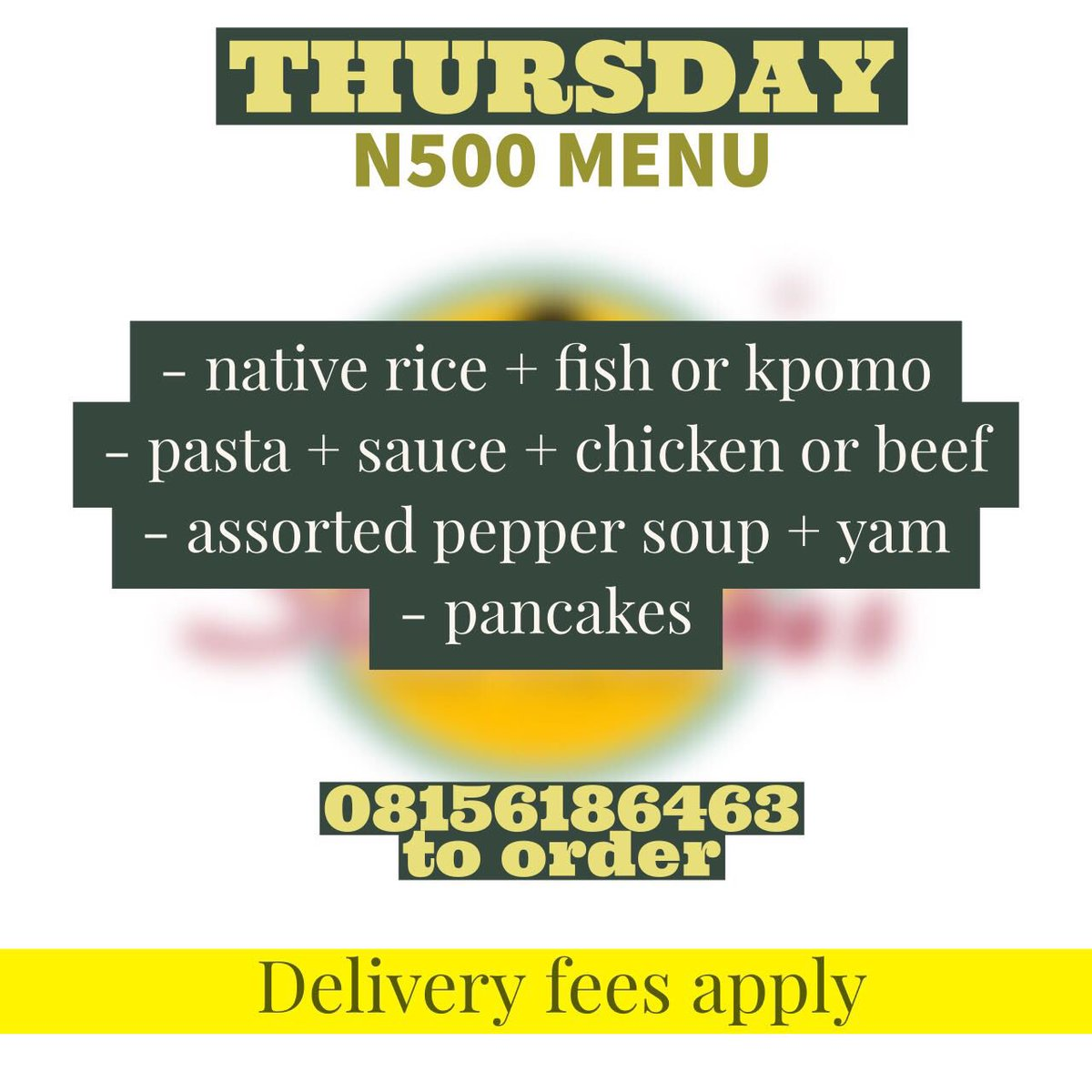 Thursday&#39;s menu  Order line closes 9am Thursday morning. Keep the orders rolling in . Only 500. Call 08156186463  #abujaonly <br>http://pic.twitter.com/5P64oPv864