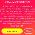 Head over to @musicallyapp and create those #ItAintMe videos! You might get some goodies from Sel :)
