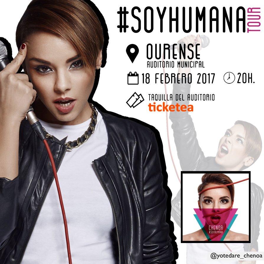 Este sábado 18 febrero, el Tour #SoyHumana de @Chenoaoficial llega al Auditorio Municipal de Ourense, 20h. Entradas  https://www. ticketea.com/entradas-conci erto-chenoa-auditorio-municipal-ourense/ &nbsp; … <br>http://pic.twitter.com/GMUr70m17I