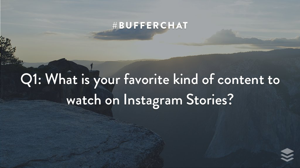 Q1: What is your favorite kind of content to watch on Instagram Stories? #bufferchat <br>http://pic.twitter.com/xZc30s91cs