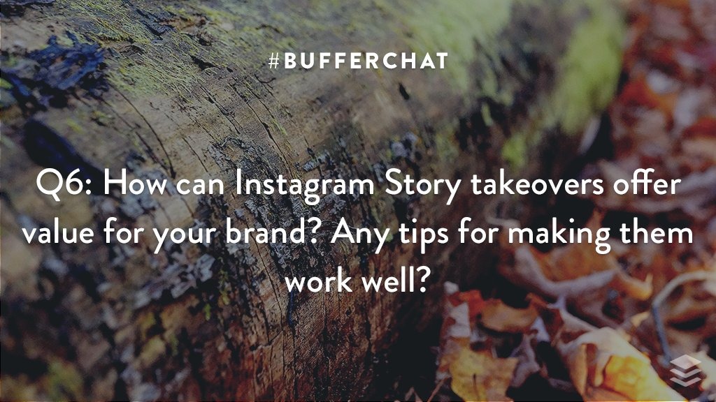Q6: How can Instagram Story takeovers offer value for your brand? Any tips for making them work well? #bufferchat <br>http://pic.twitter.com/upOew7og6z