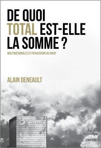 #devoirdevigilance #Total un Etat dans l&#39;Etat. Multinationales sont devenues des acteurs politiques souverains qui font des lois économiques <br>http://pic.twitter.com/N1jJJnQhUc
