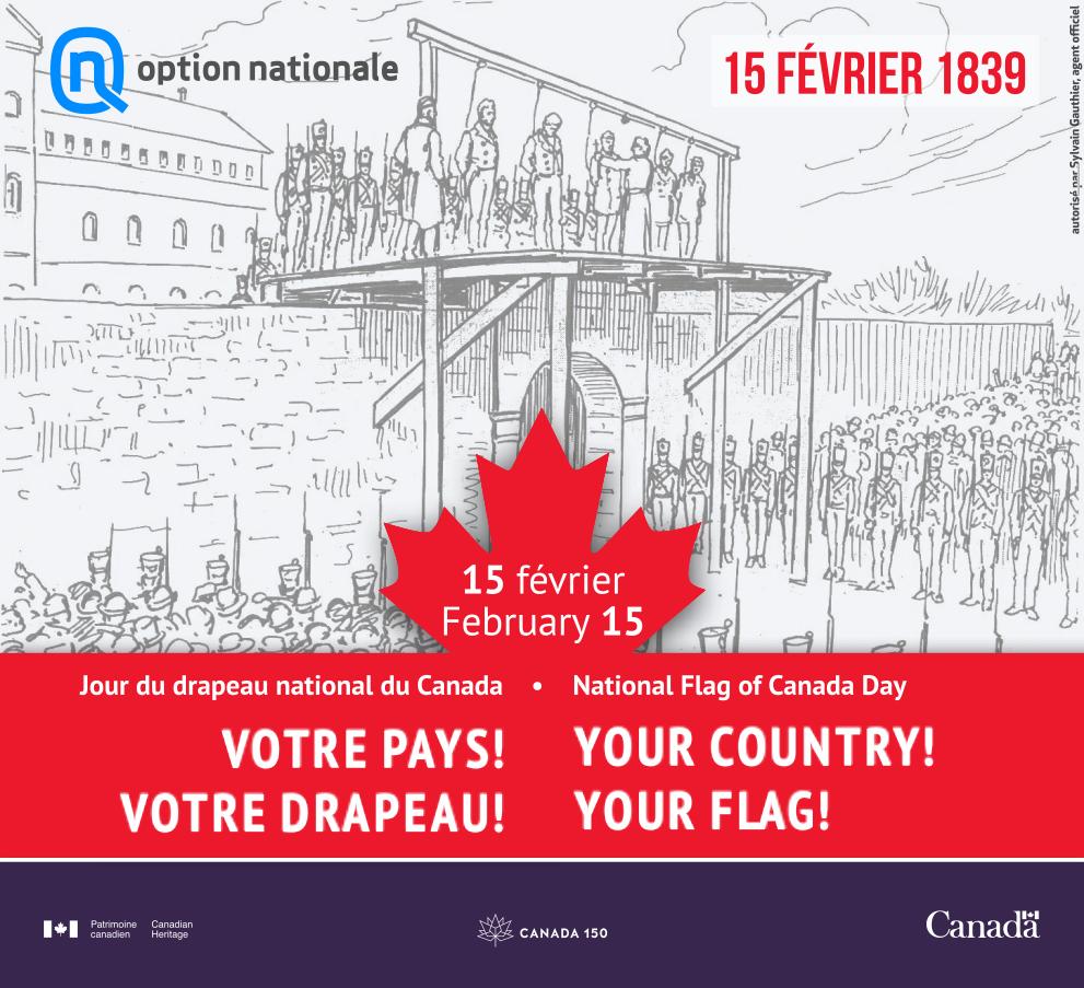 15 février = pendaison des patriotes, mais pour #Canada150 , c&#39;est aussi le Jour du #drapeaucanadien. Alors on participe à leur concours. ;)<br>http://pic.twitter.com/m4shsGmU13