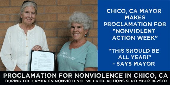 Proclaiming Nonviolent Actions Week in Chico, CA!! Bravo!! #CNV #Peace #Poverty #Climate #Racism<br>http://pic.twitter.com/EZkvCg2WKq